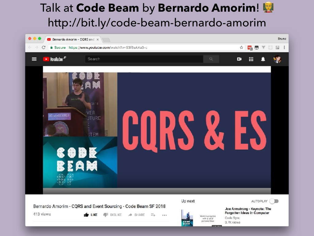 Talk at Code Beam by Bernardo Amorim! % http://...