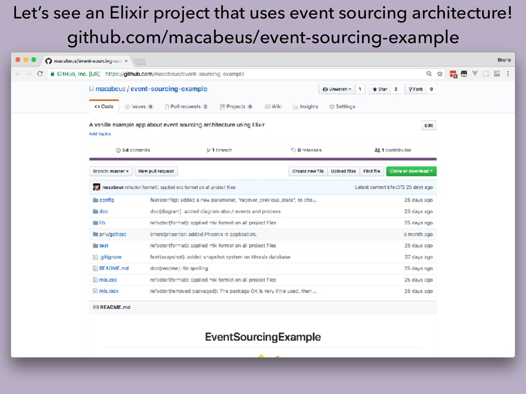 Let's see an Elixir project that uses event sou...