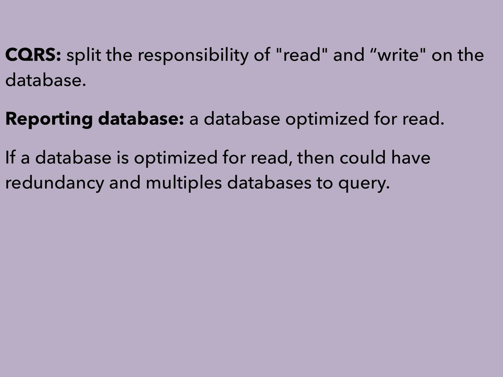 "CQRS: split the responsibility of ""read"" and ""w..."