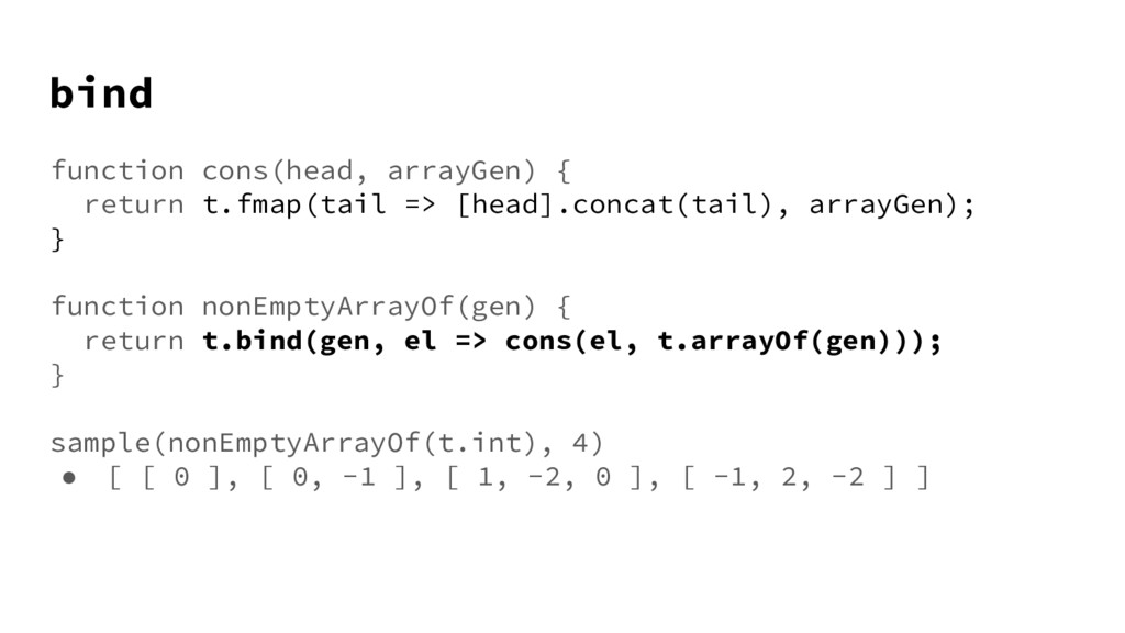 bind function cons(head, arrayGen) { return t.f...