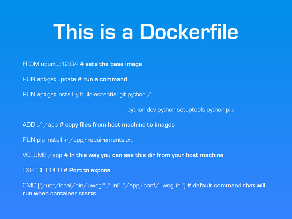 This is a Dockerfile FROM ubuntu:12.04 # sets t...