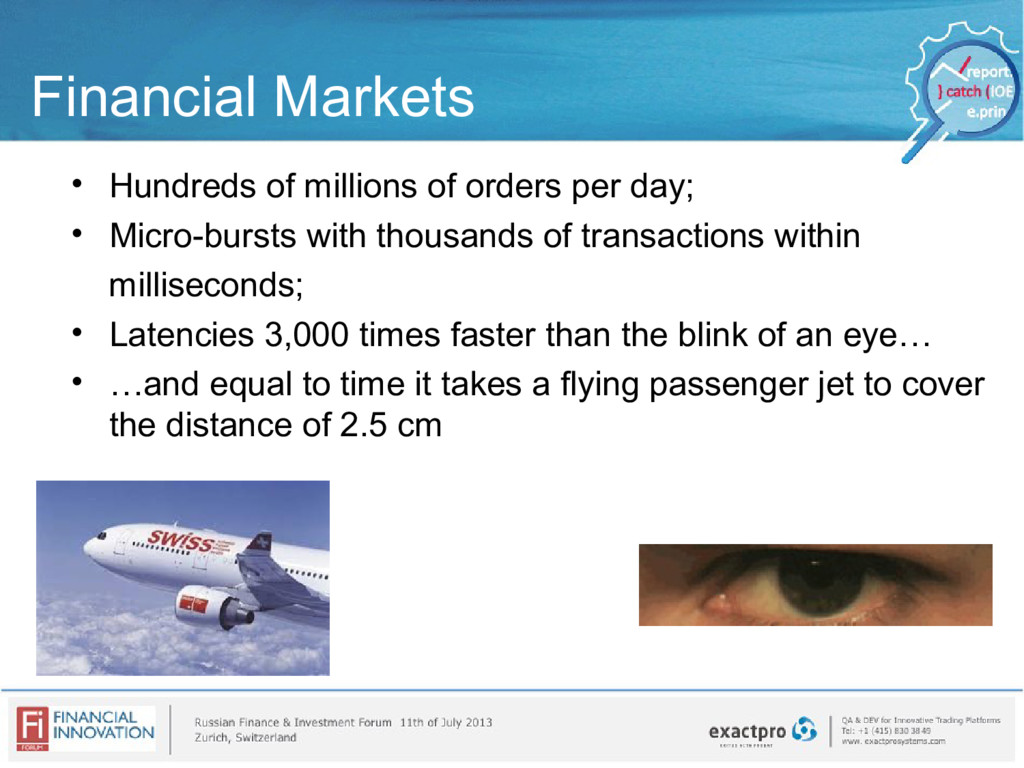 Financial Markets • Hundreds of millions of ord...