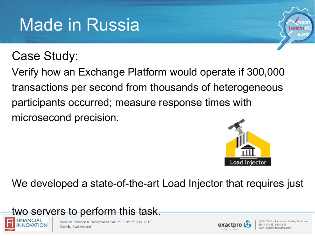 Made in Russia Case Study: Verify how an Exchan...