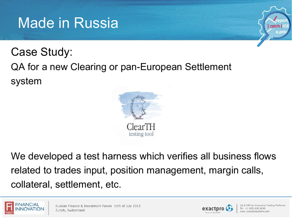 Made in Russia Case Study: QA for a new Clearin...