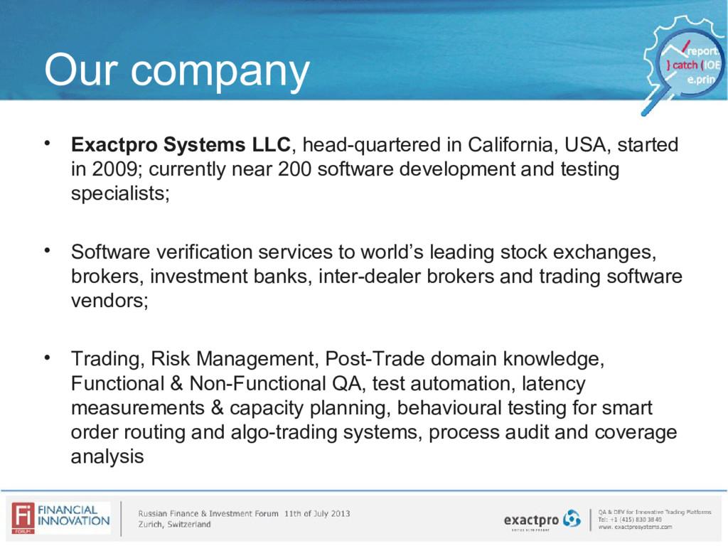 Our company • Exactpro Systems LLC, head-quarte...