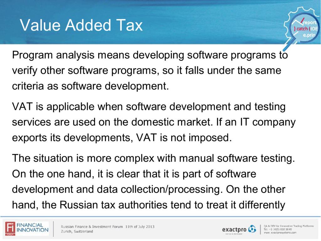Value Added Tax Program analysis means developi...
