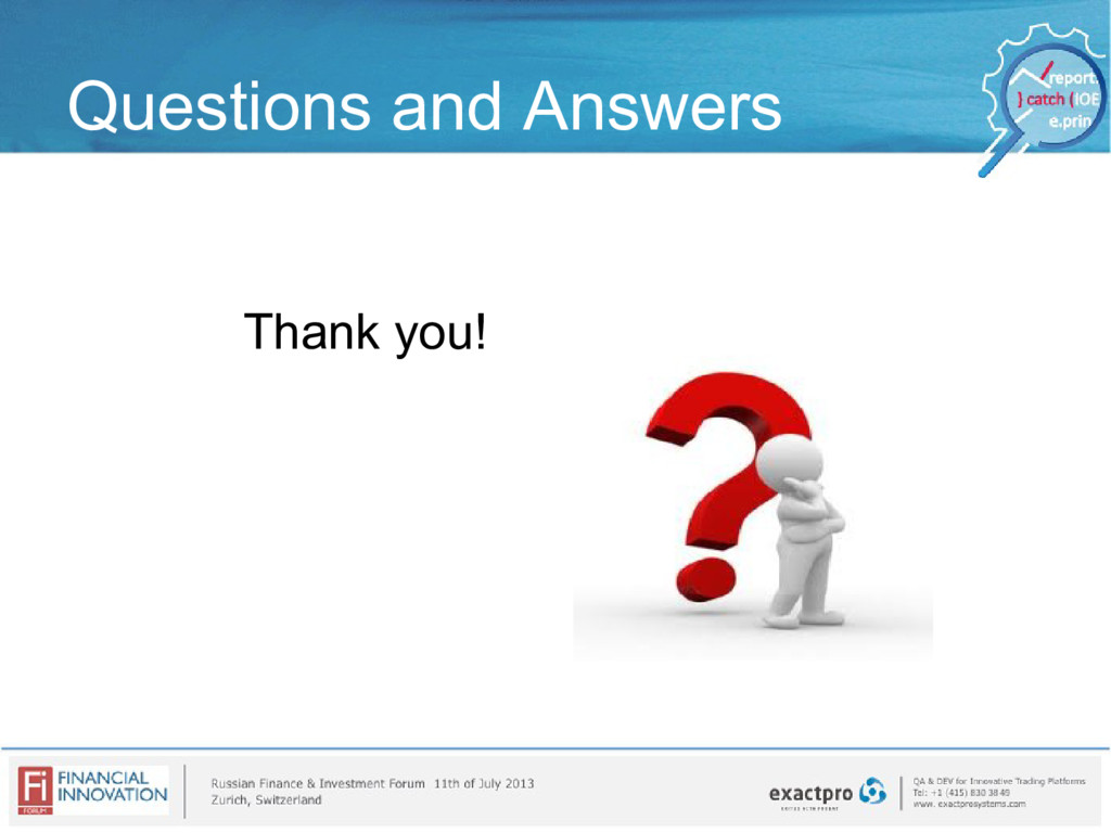 Questions and Answers Thank you!