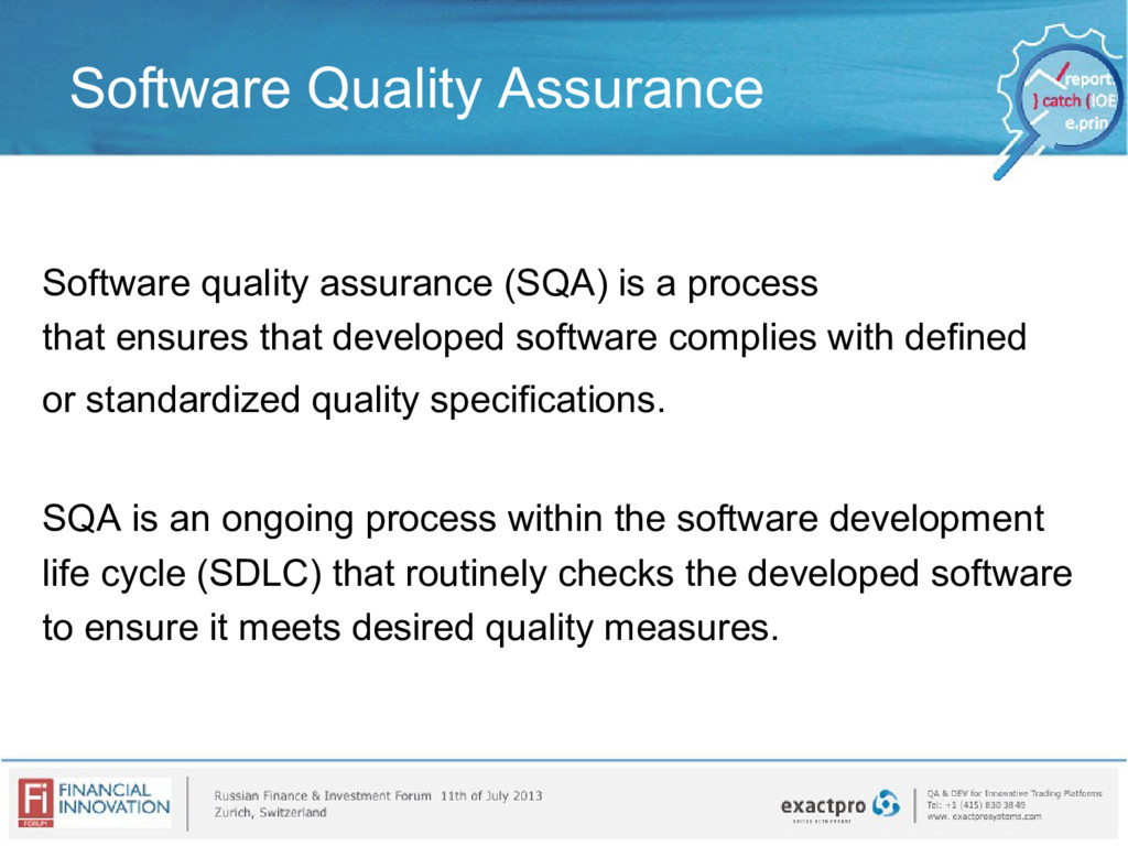 Software Quality Assurance Software quality ass...