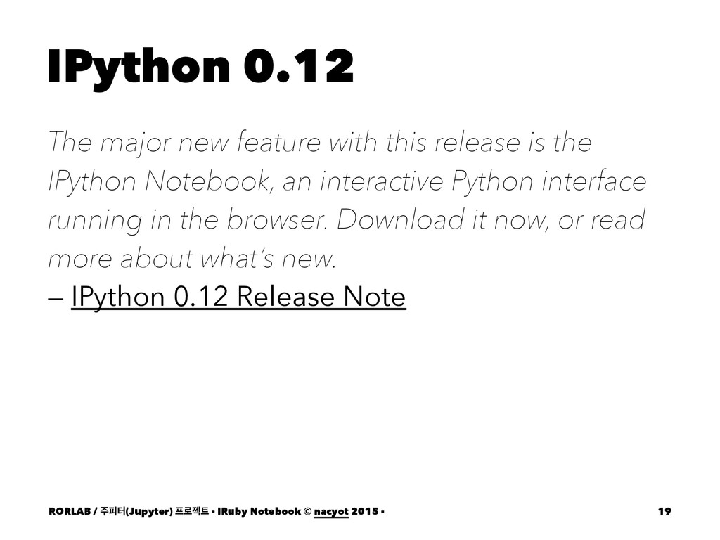 IPython 0.12 The major new feature with this re...