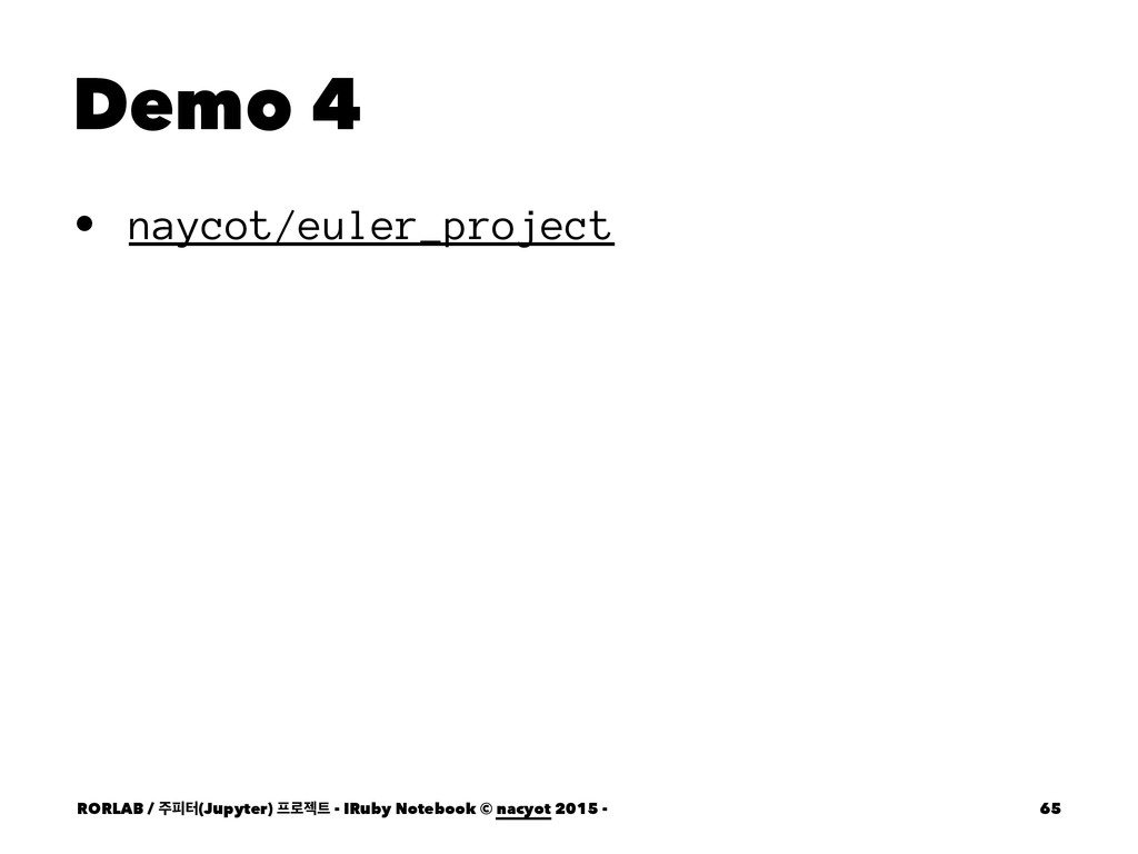 Demo 4 • naycot/euler_project RORLAB / ೖఠ(Jupy...