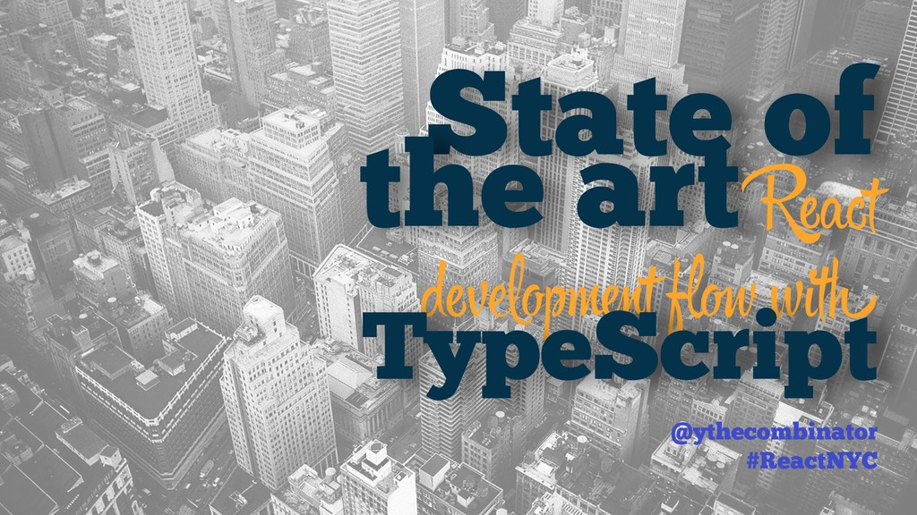 State of the art React devлo t fl with TypeScrip...