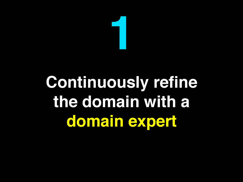 Continuously refine the domain with a domain exp...