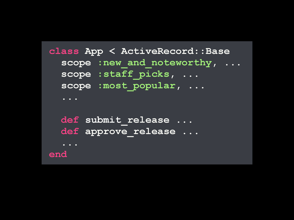 class App < ActiveRecord::Base scope :new_and_n...