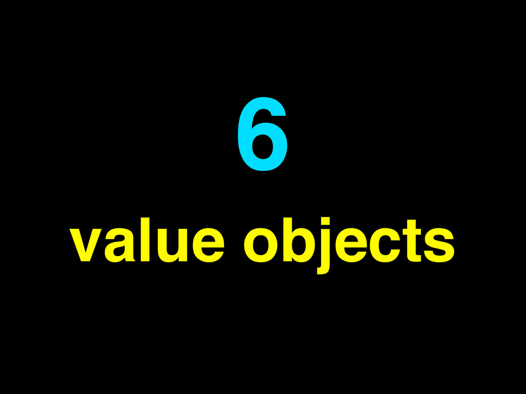 value objects 6