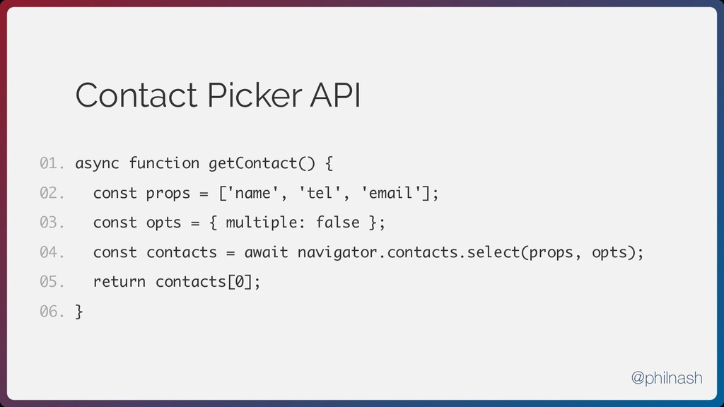 Contact Picker API async function getContact() ...