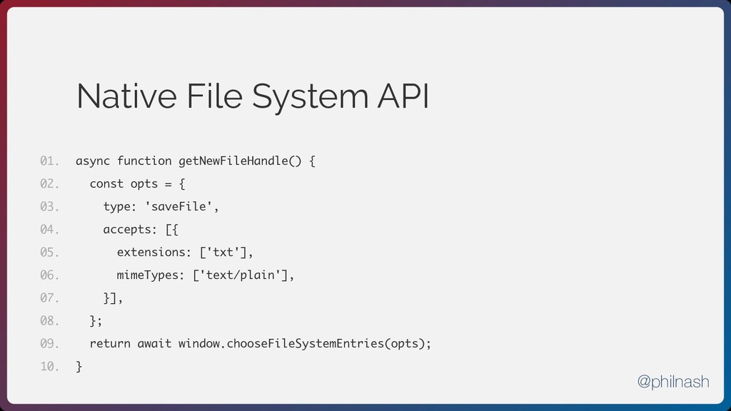Native File System API async function getNewFil...
