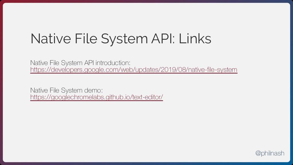 Native File System API: Links Native File Syste...