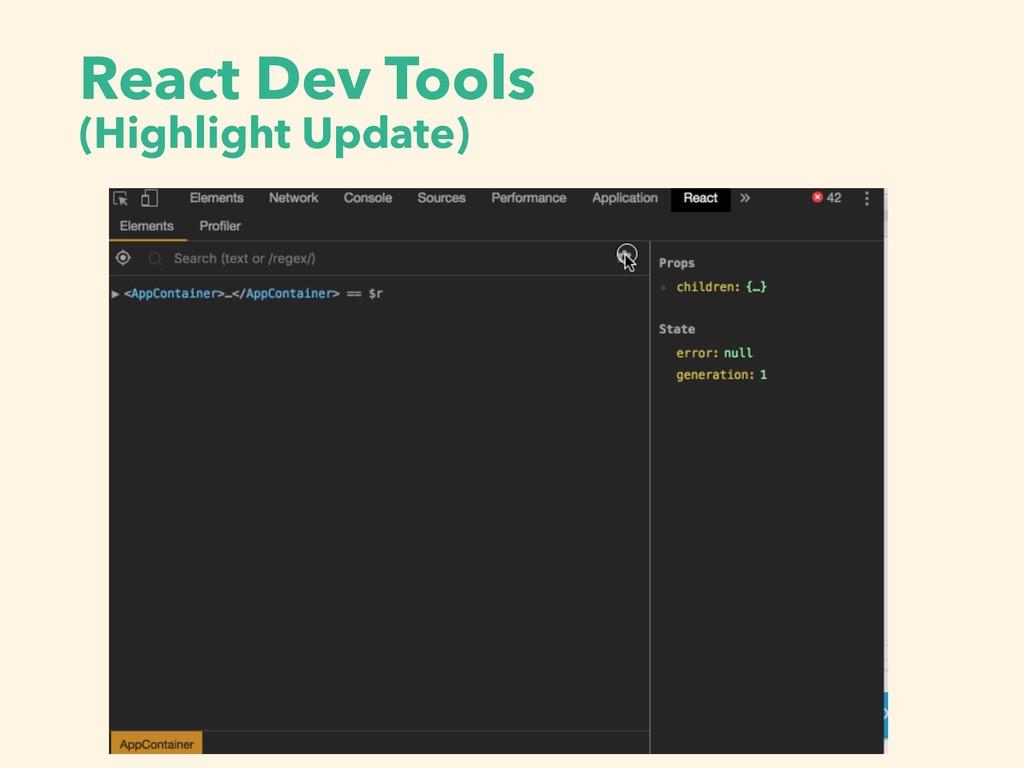 React Dev Tools (Highlight Update)