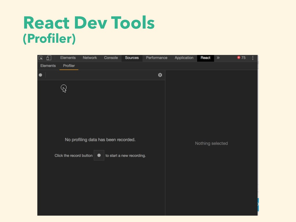 React Dev Tools (Profiler)