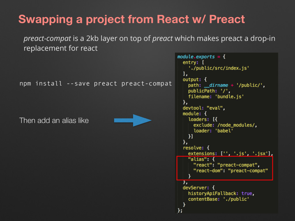 Swapping a project from React w/ Preact preact-...