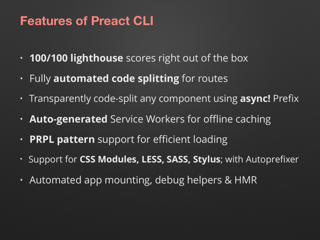 Features of Preact CLI • 100/100 lighthouse sco...