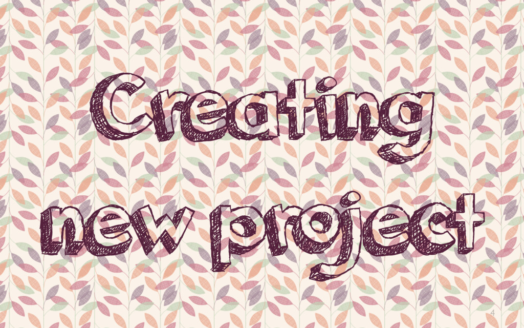 4 Creating new project