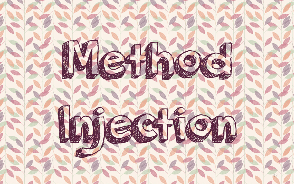 42 Method Injection