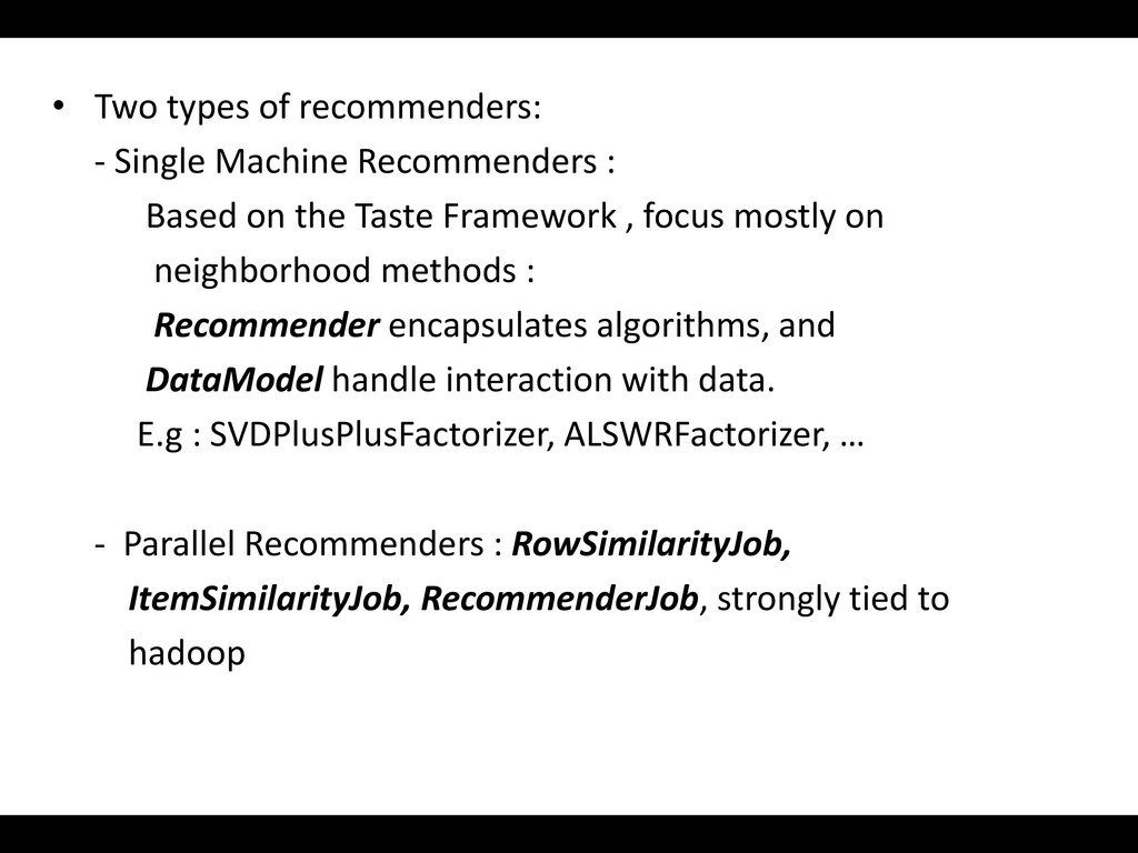 • Two types of recommenders: - Single Machine R...
