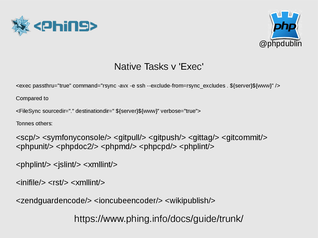 @phpdublin Native Tasks v 'Exec' <exec passthru...
