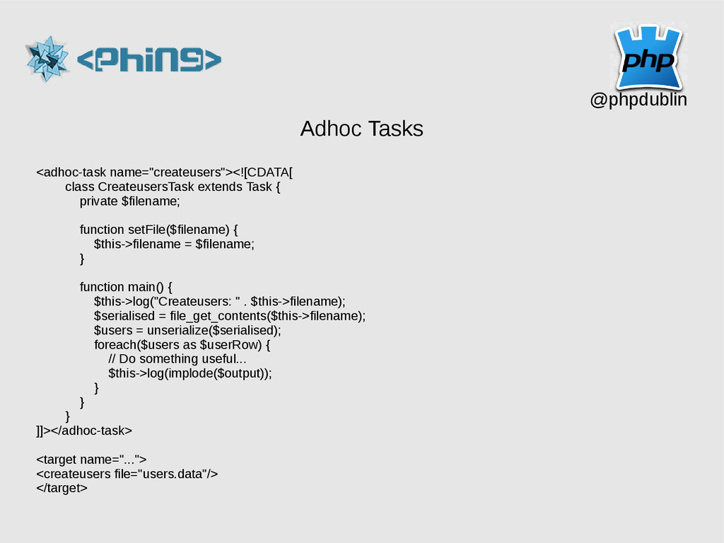 "@phpdublin Adhoc Tasks <adhoc-task name=""create..."
