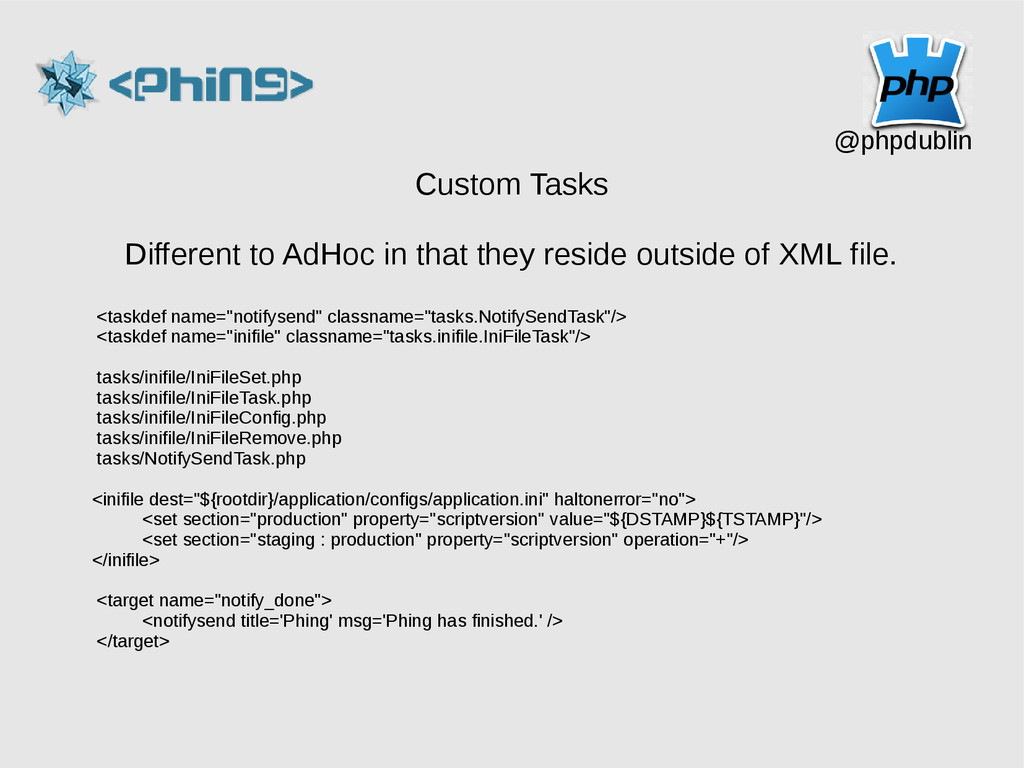 @phpdublin Custom Tasks Different to AdHoc in t...