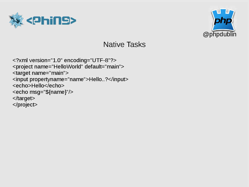 "@phpdublin Native Tasks <?xml version=""1.0"" enc..."