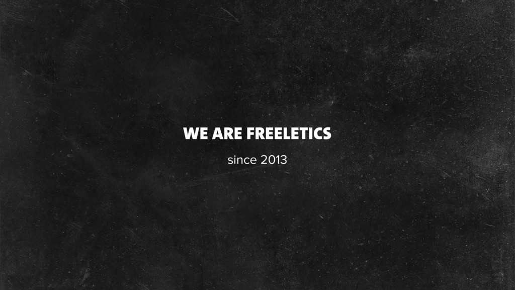 WE ARE FREELETICS since 2013