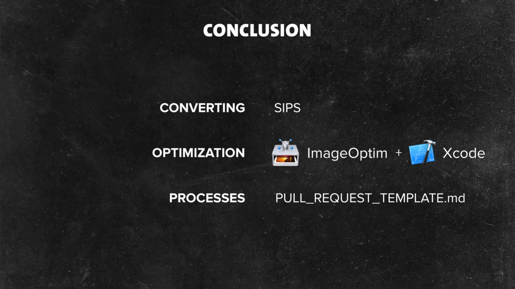 ImageOptim PULL_REQUEST_TEMPLATE.md CONCLUSION ...