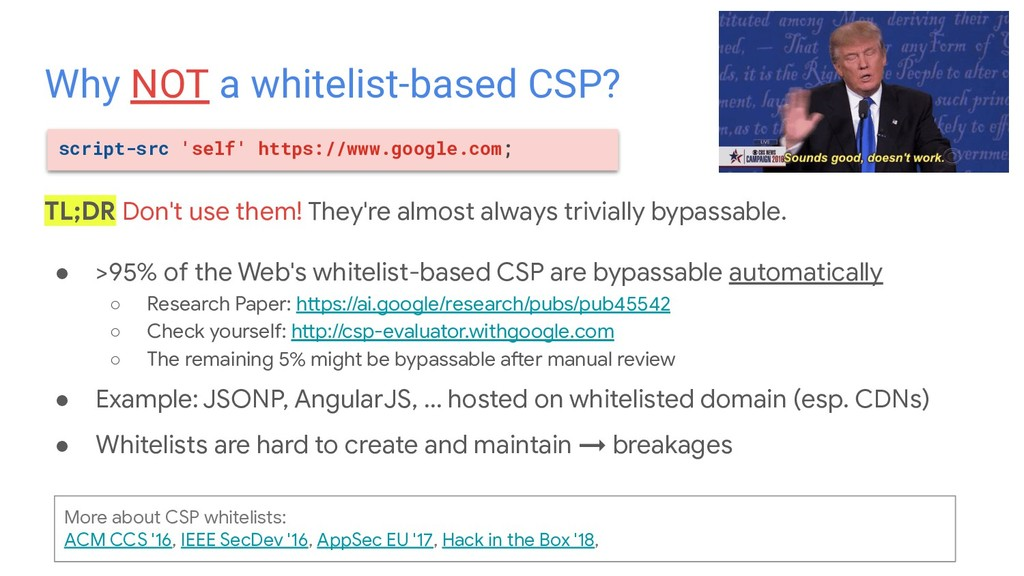 ● >95% of the Web's whitelist-based CSP are byp...