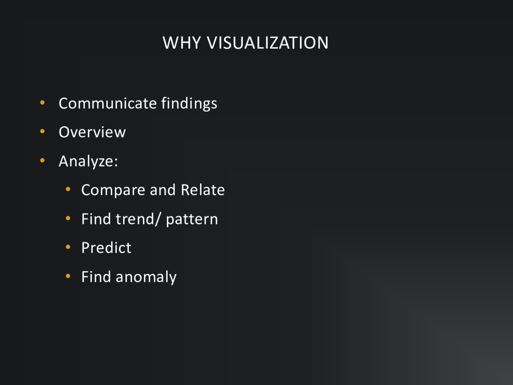 • Communicate findings • Overview • Analyze: • ...