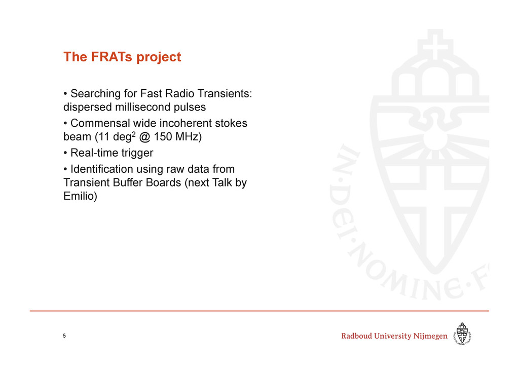 The FRATs project • Searching for Fast Radio T...