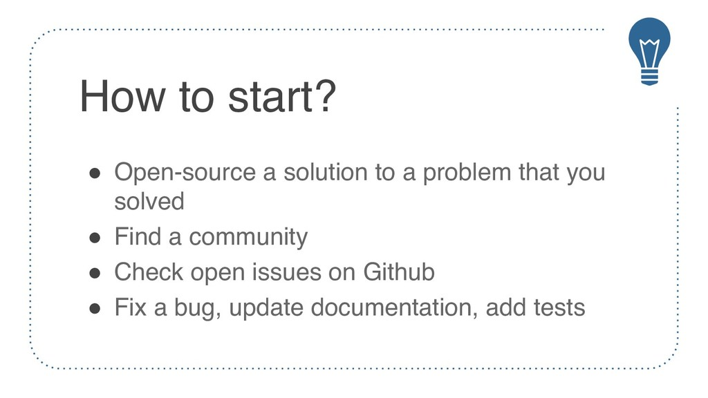 How to start? ! Open-source a solution to a pro...