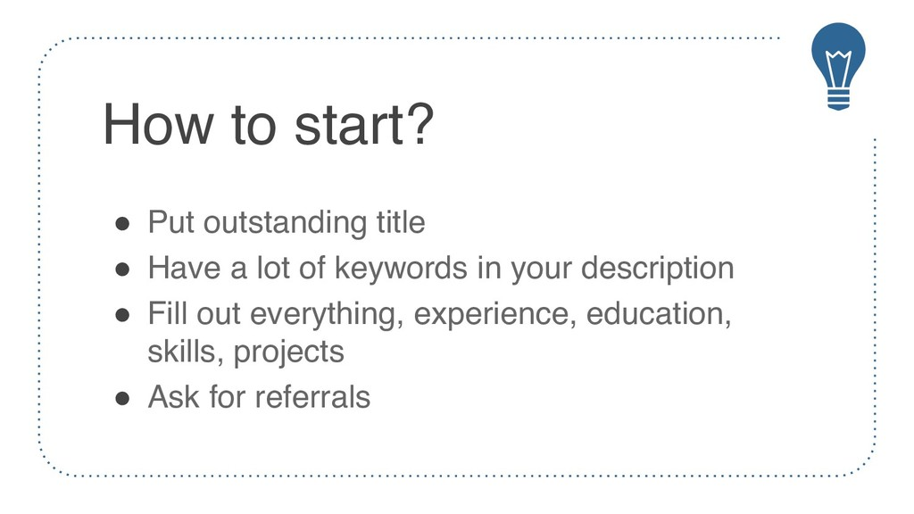 How to start? ! Put outstanding title ! Have a ...