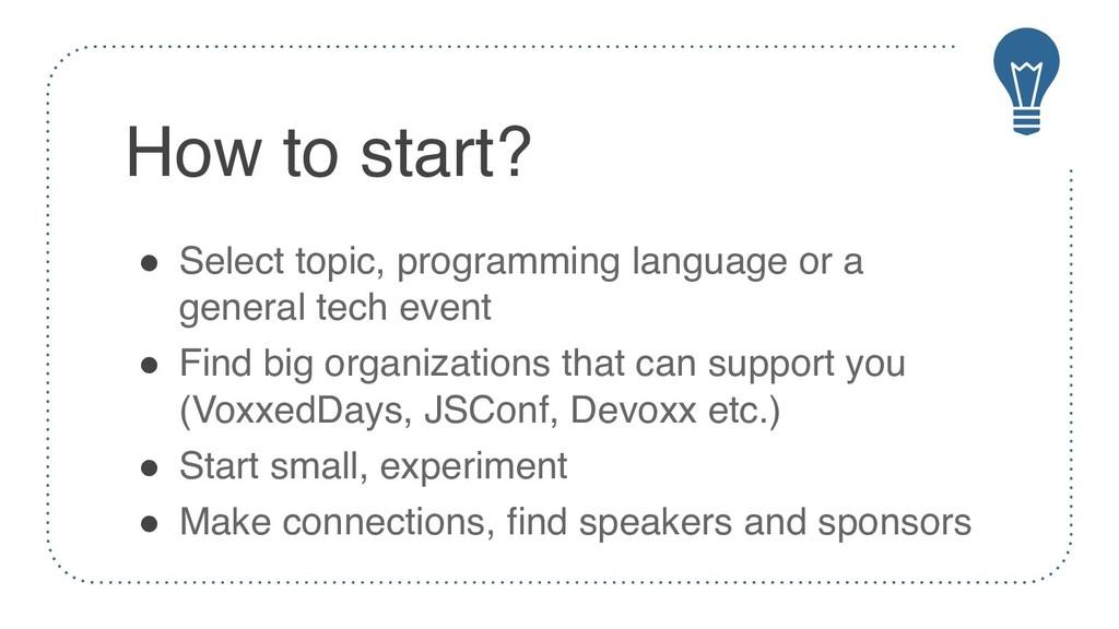 How to start? ! Select topic, programming langu...
