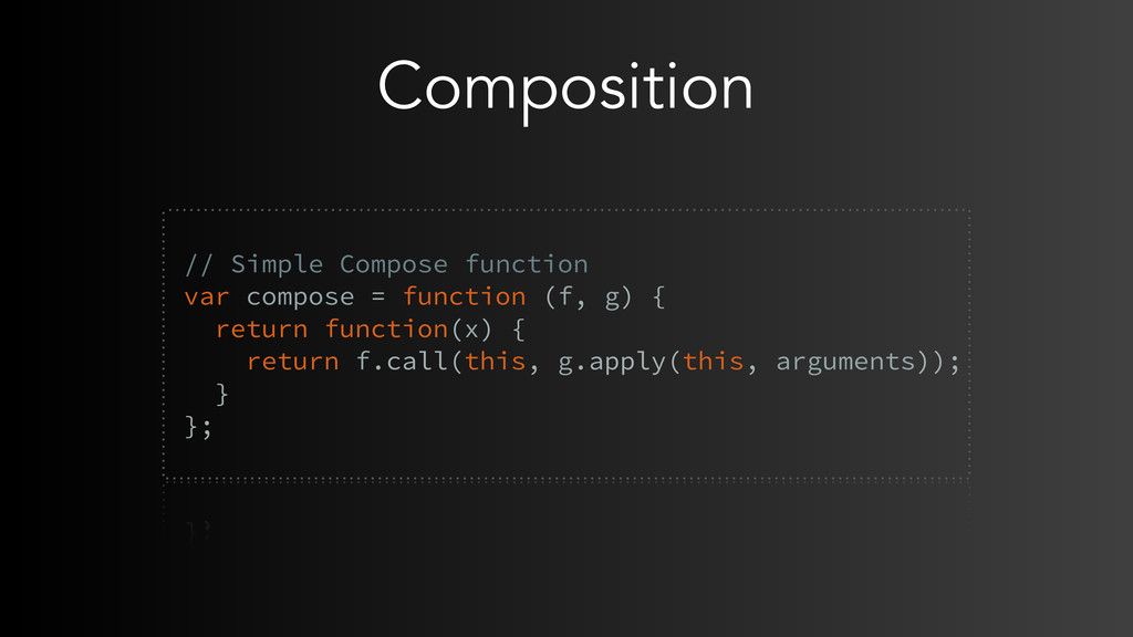 Composition  // Simple Compose function var co...