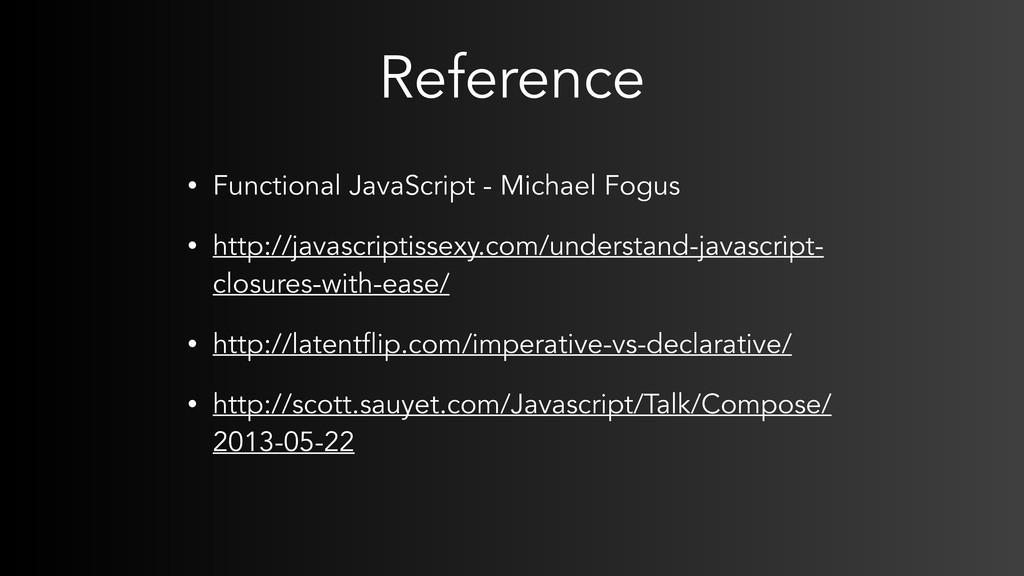 Reference • Functional JavaScript - Michael Fog...