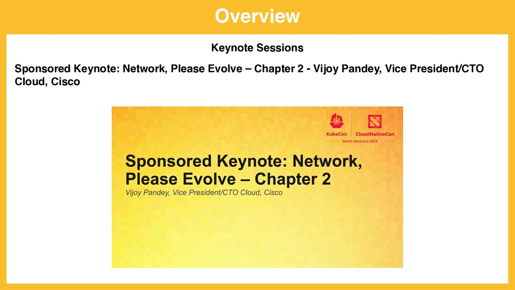 Overview Keynote Sessions Sponsored Keynote: Ne...