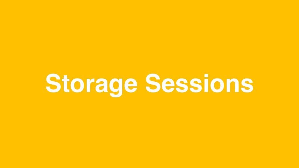 Storage Sessions