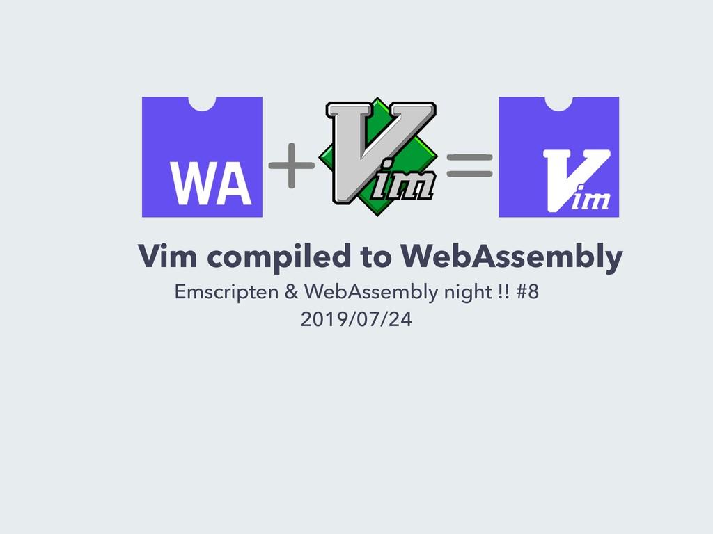 Vim compiled to WebAssembly Emscripten & WebAss...