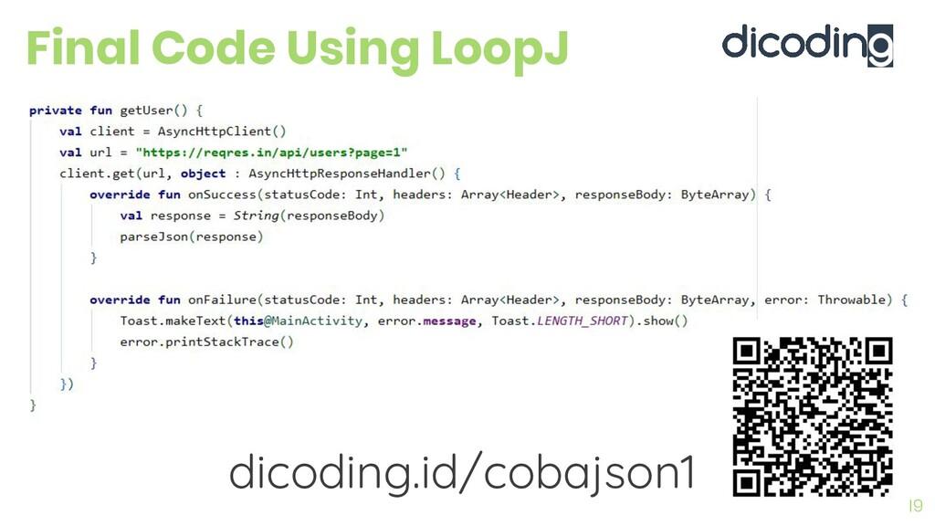 Final Code Using LoopJ 19 dicoding.id/cobajson1