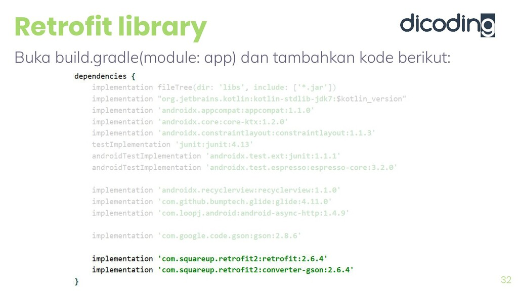 Retrofit library 32 Buka build.gradle(module: a...