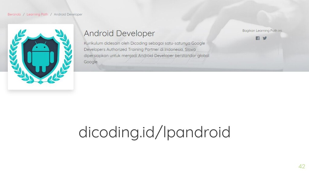 42 dicoding.id/lpandroid