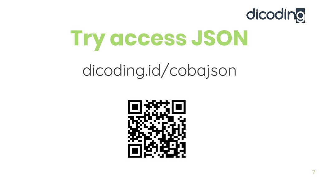 Try access JSON 7 dicoding.id/cobajson