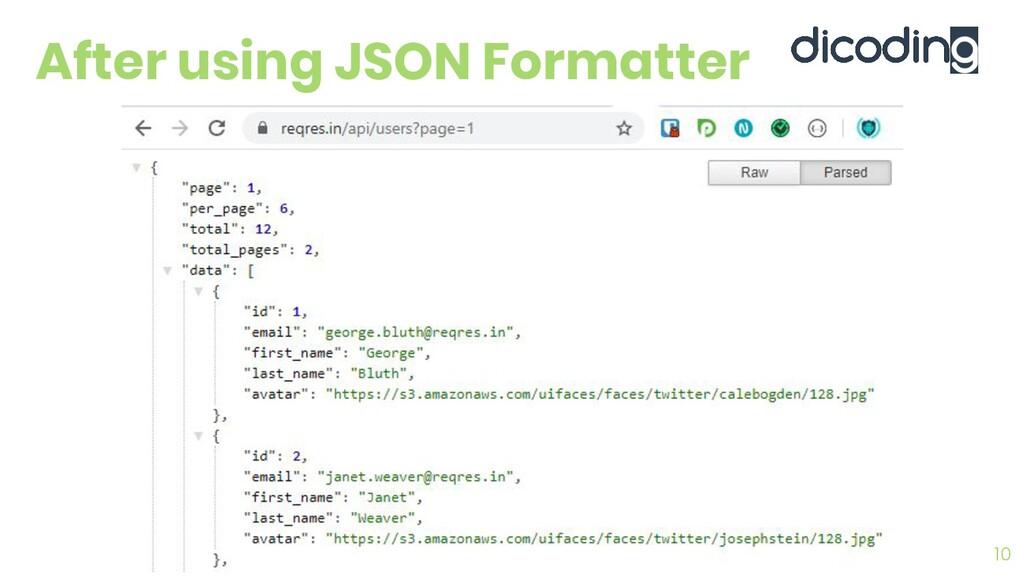 After using JSON Formatter 10